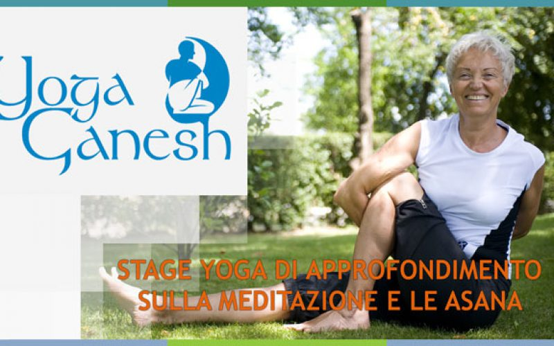 Stage Approfondimento Yoga Meditazione e Asana