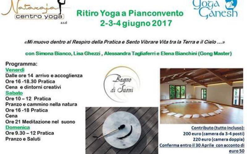 Ritiro Yoga a Pianconvento 2-3-4 Giugno 2017