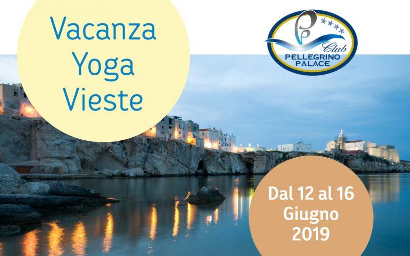 Vacanza Yoga Vieste Giugno 2019