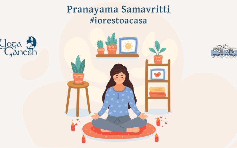 Pranayama Samavritti
